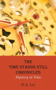 Time Stands Still Chronicles - Book Cover