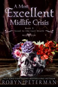 A Most Excellent Midlife Crisis by Robyn Peterman