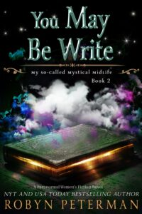 You May Be Write by Robyn Peterman