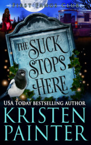The Suck Stops Here by Kristen Painter