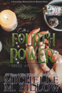 The Fourth Power by Michelle M. Pillow