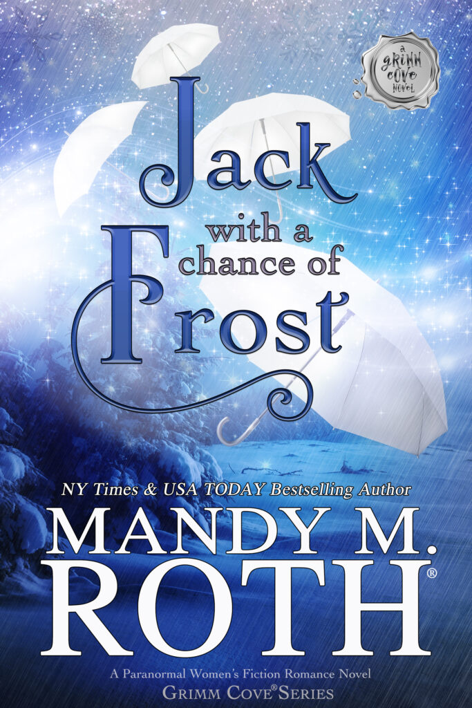 Jack with a Chance of Frost by Mandy M. Roth