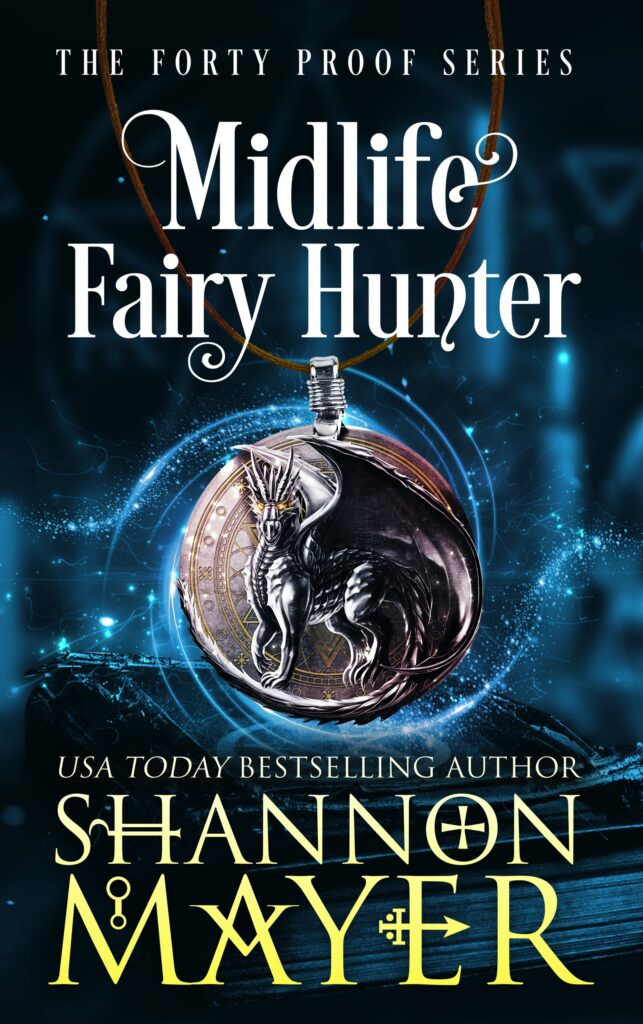 Midlife Fairy Hunter by Shannon Mayer