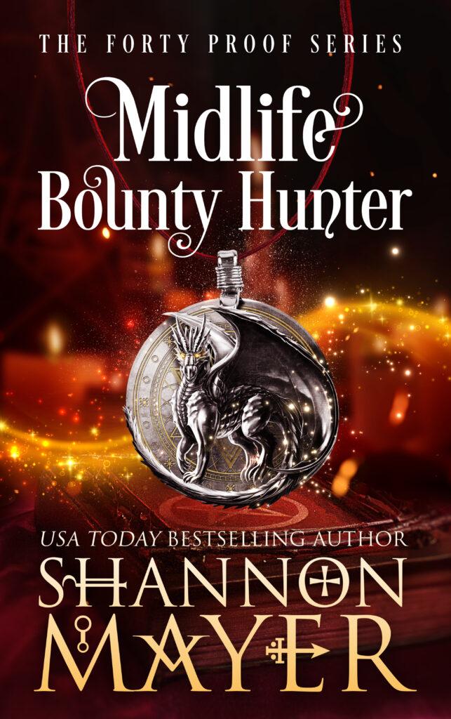 Midlife Bounty Hunter by Shannon Mayer