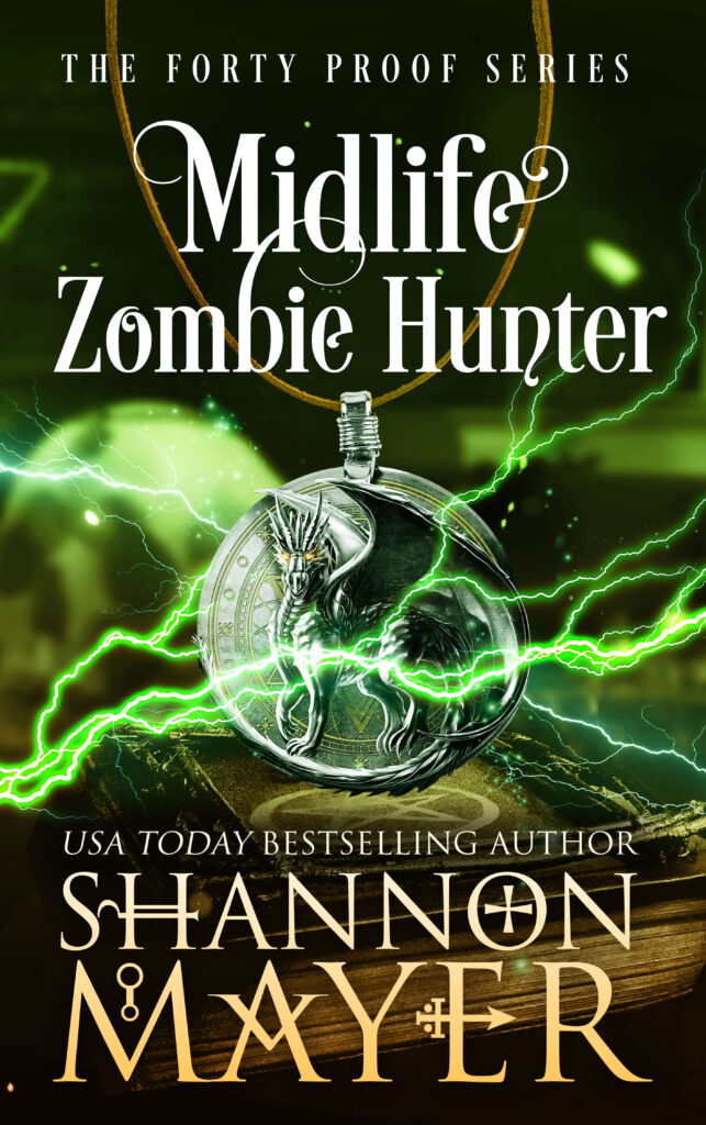 Midlife Zombie Hunter by Shannon Mayer