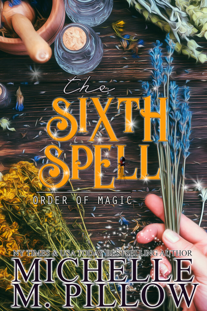 The Sixth Spell by Michelle M. Pillow