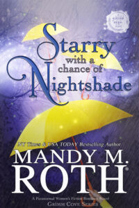 Starry with a Chance of Nightshade by Mandy M. Roth