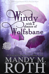 Windy with a Chance of Wolfsbane by Mandy M. Roth