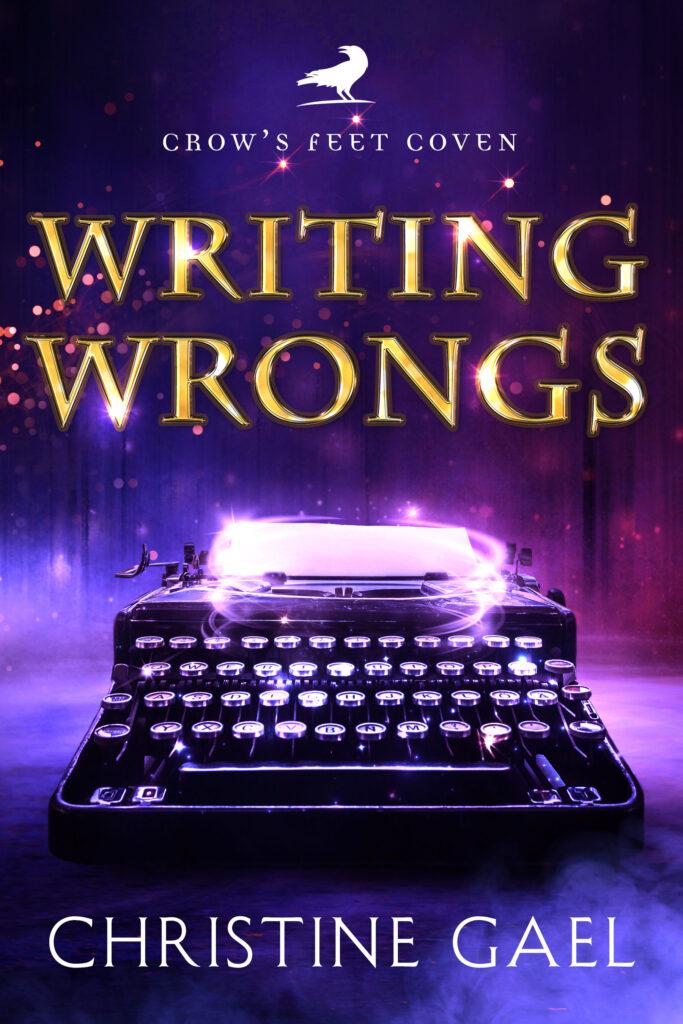 Writing Wrongs by Christine Gael
