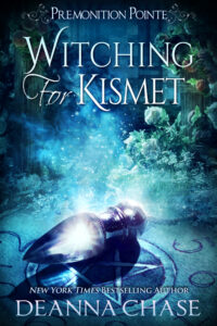 Witching for Kismet by Deanna Chase