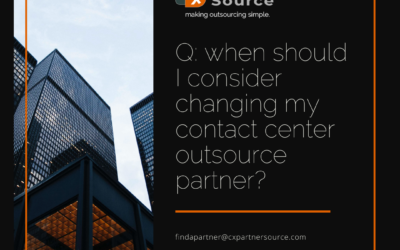 when should I consider changing my contact center outsource partner?
