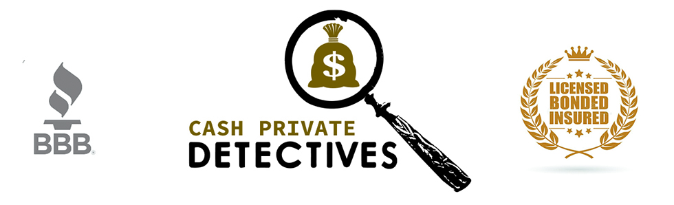 Cash Private Detectives