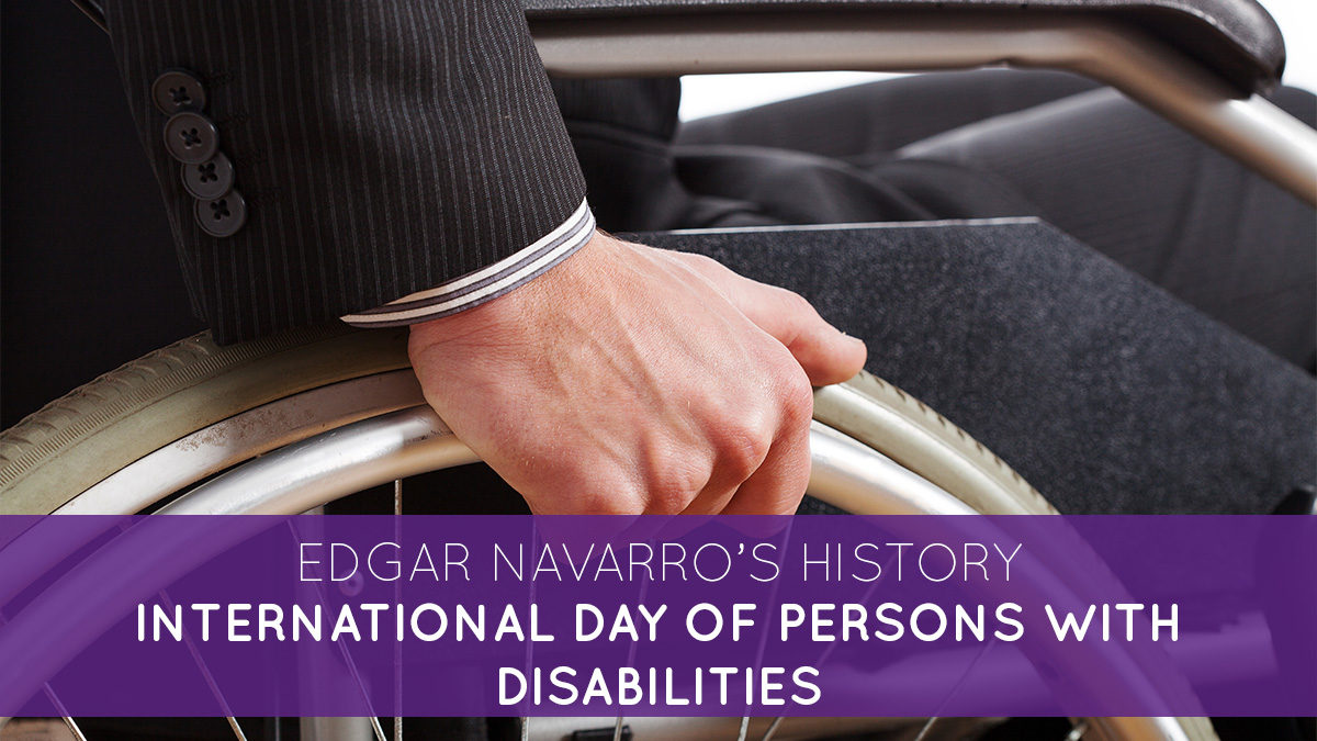 International Day of Persons with Disabilities: Edgar Navarro's history