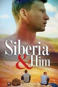 Siberia and Him