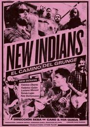 New Indians, el camino del grunge