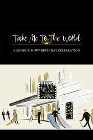 Take Me to the World: A Sondheim 90th Birthday Celebration
