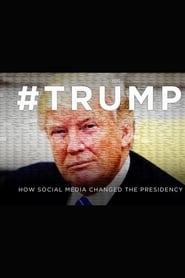 #Trump: How Social Media Changed The Presidency