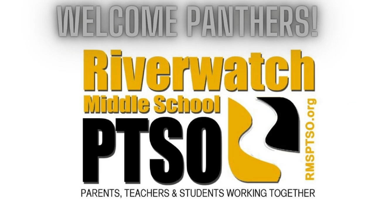 Welcome Panthers! - Riverwatch Middle Schoo PTSO