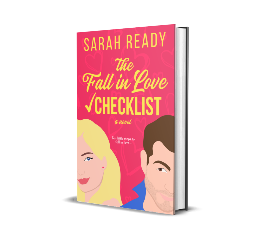Romantic Comedy and Contemporary Romance The Fall in Love Checklist by Sarah Ready