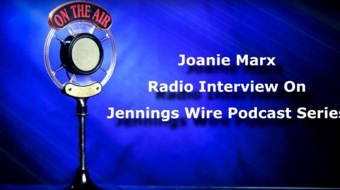 Joanie Marx – Radio Interview On Annie Jennings Radio