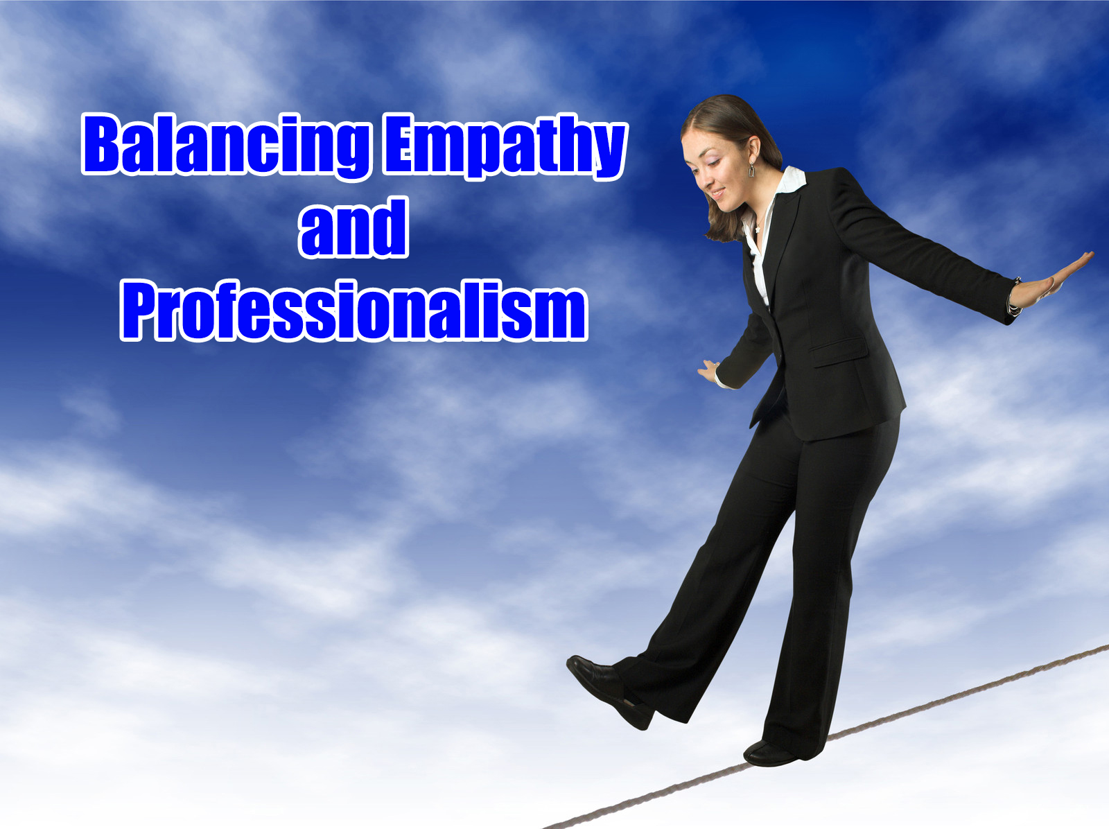 Walking the Emotional Tightrope in Healthcare Professions