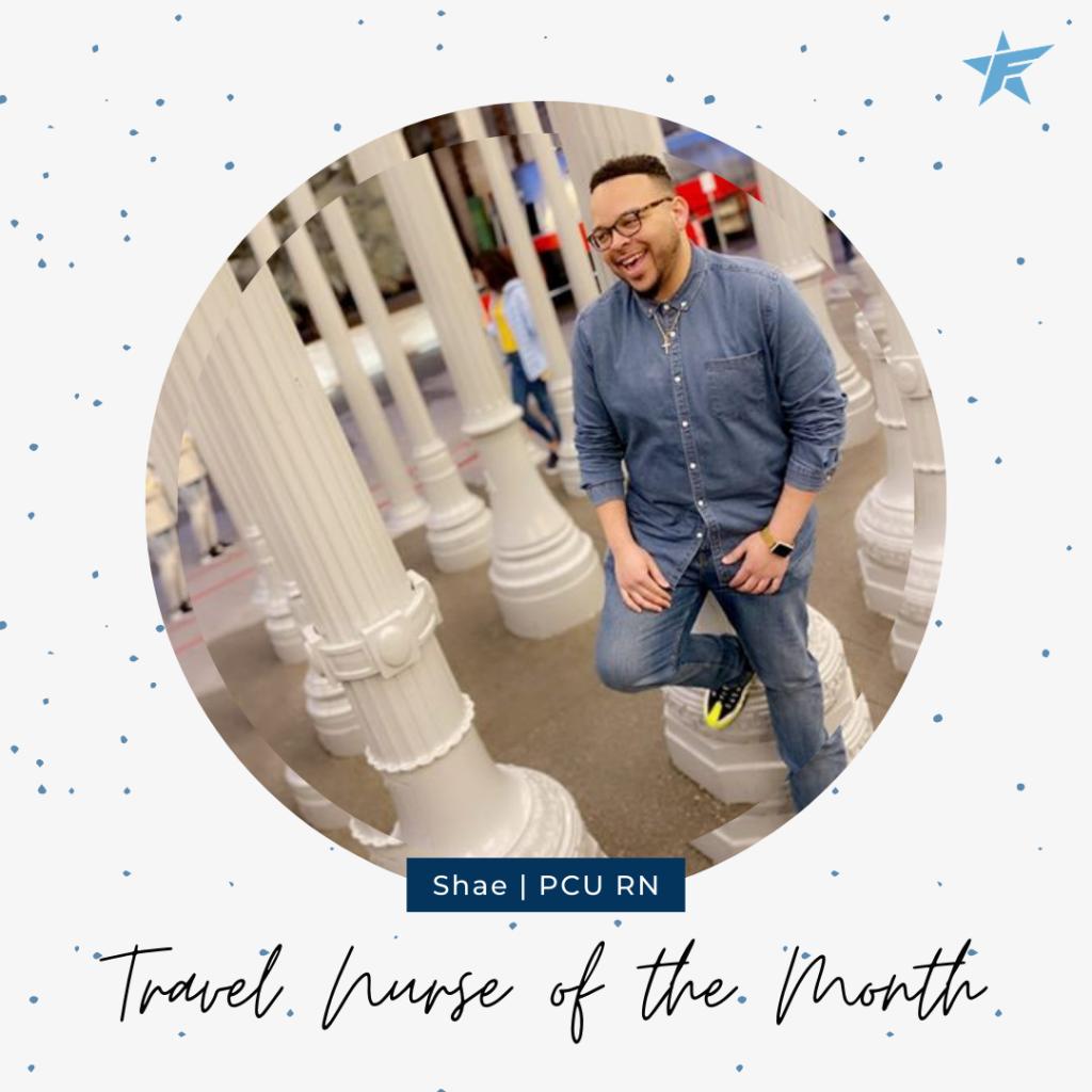 Shae Travel Nurse of the Month