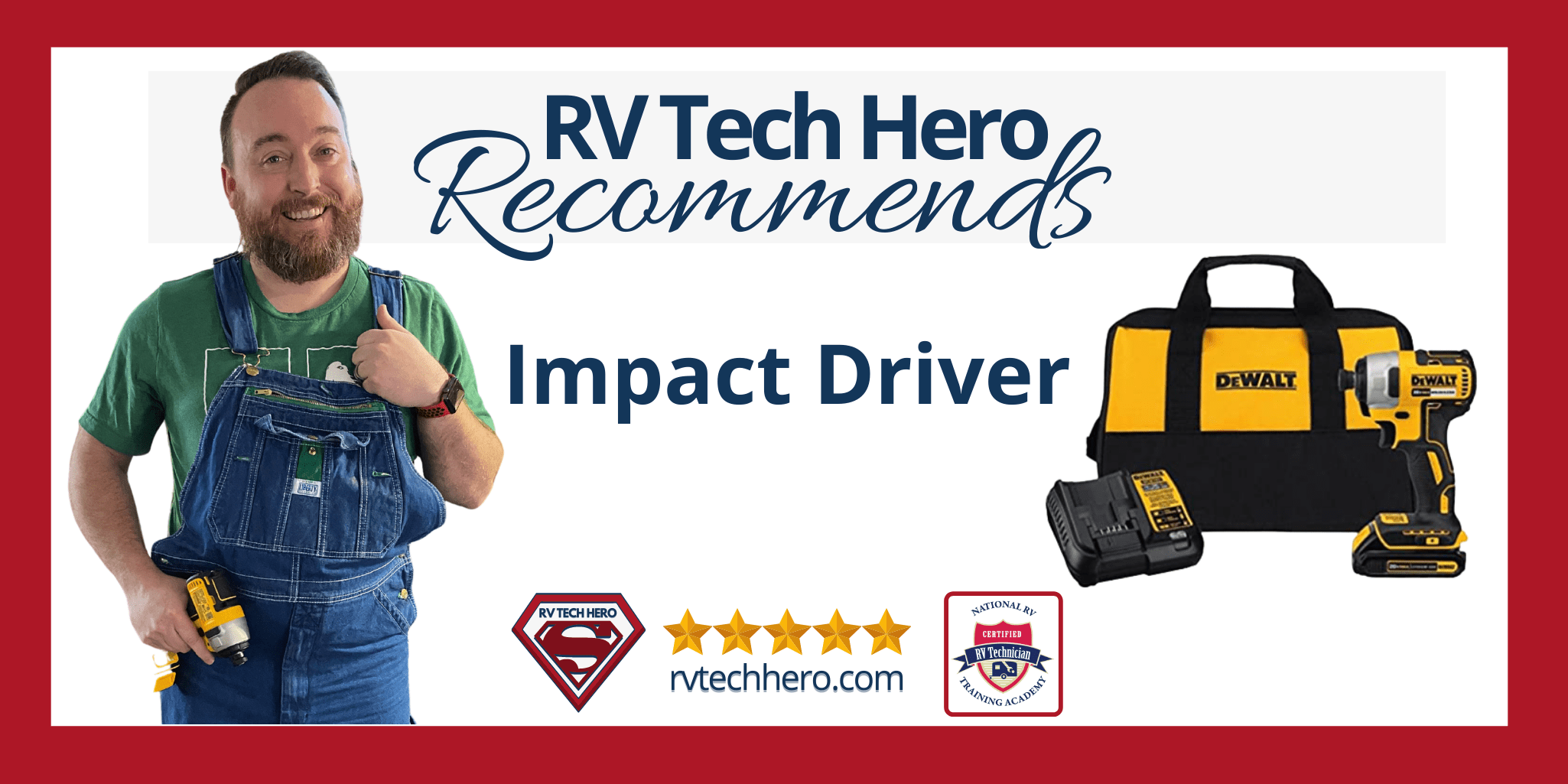 RV Tech Hero Recommends Impact Driver