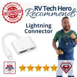 RV Tech Hero recommends this Lightning Connector