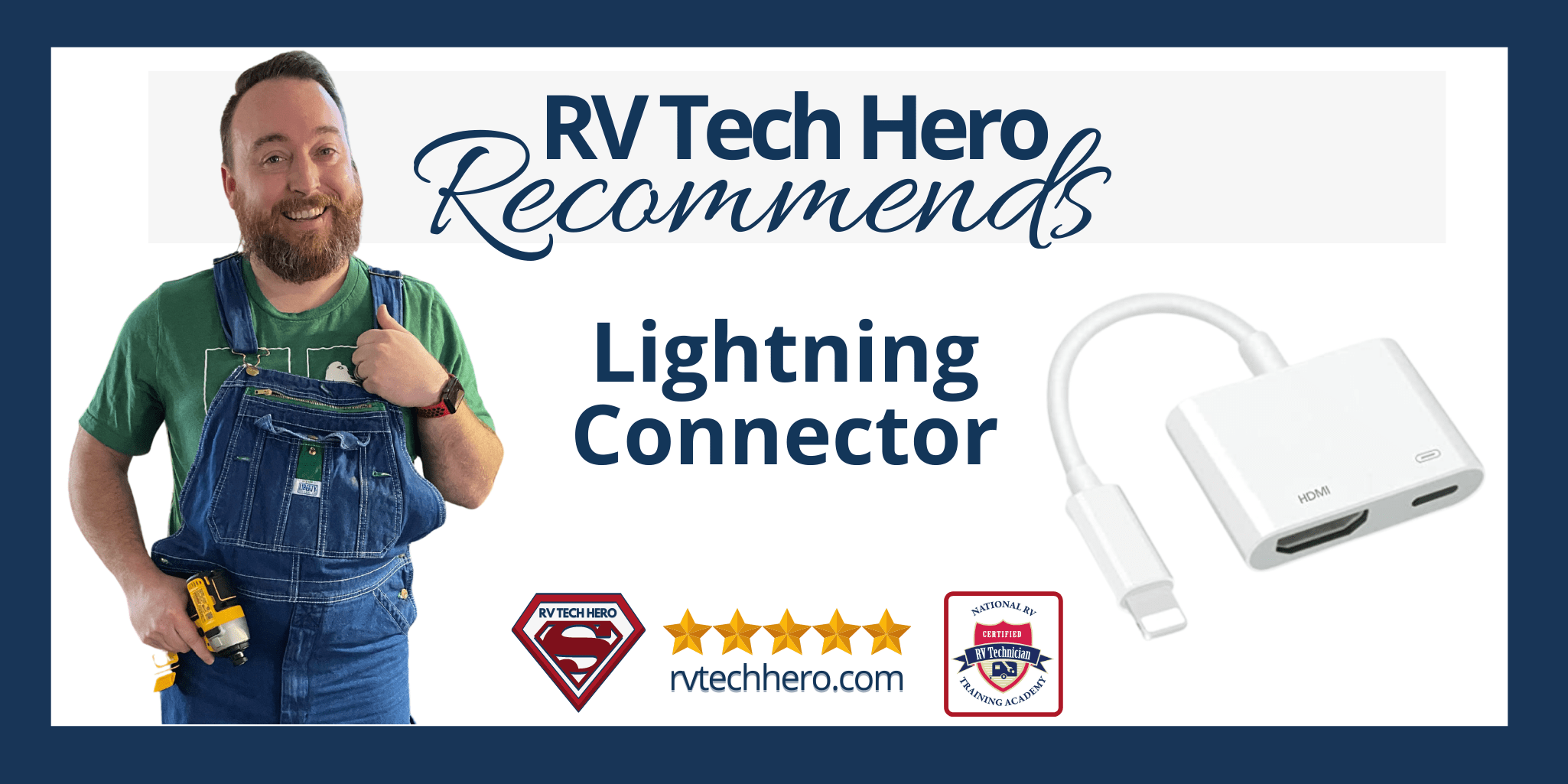 This Lightning Connector is recommended by RV Tech Hero