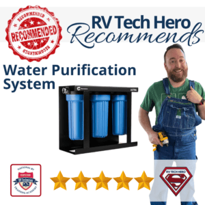 This is why RV Tech Hero recommends Water Purification System