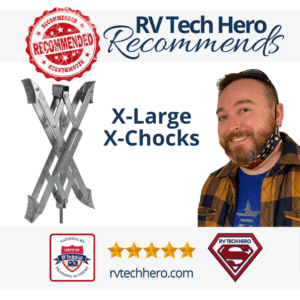 X-Large X-Chocks are highly recommended by RV Tech Hero