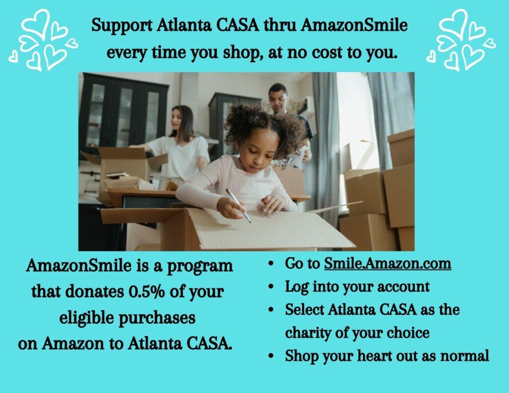 Support Atlanta CASA thru AmazonSmile (2)