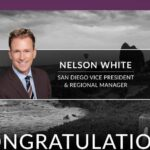 Nelson White Named San Diego Vice President and Regional Manager