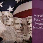 A Presidential Past: Visit the Ronald Reagan and Richard Nixon Libraries