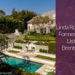 Linda Ronstadt and ZaSu Pitts' Former Home Lists in Brentwood