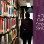 A Quick Guide to the Public and Private Schools in San Diego