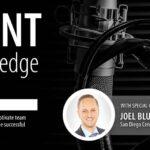 The Agent Edge Episode 20 with Joel Blumenfeld