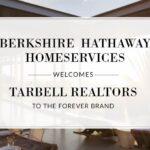 Berkshire Hathaway HomeServices California Properties Welcomes Tarbell Realtors