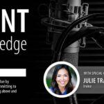 The Agent Edge Podcast Episode 32 with Julie Tran