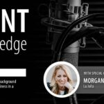 The Agent Edge Podcast Episode 33 with Morgan King
