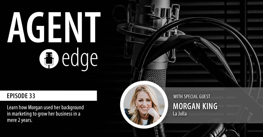 the-agent-edge-podcast-morgan-king