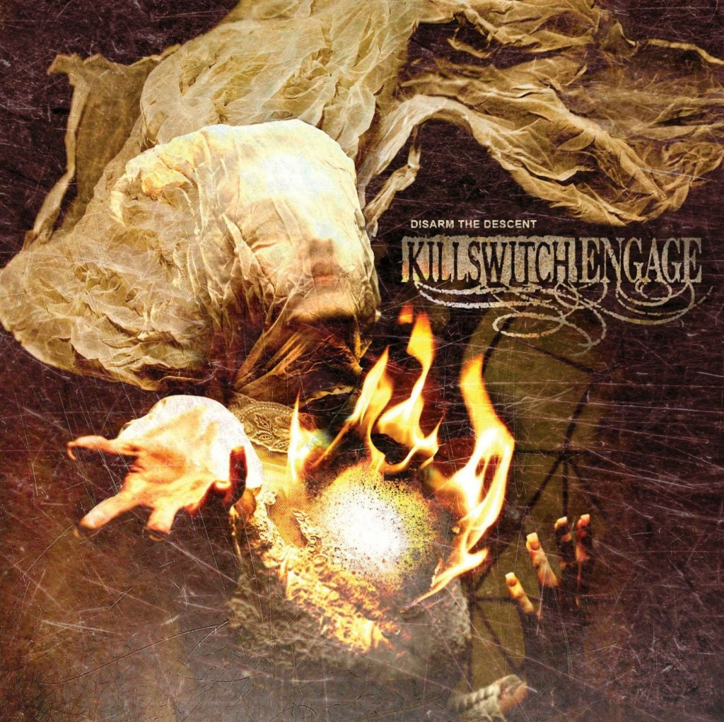 """""""Disarm the Descent"""" by Killswitch Engage"""