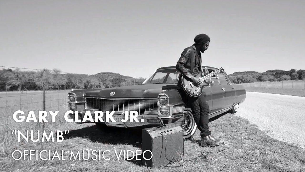 "VIDEOS: ""Numb"" by Gary Clark Jr."
