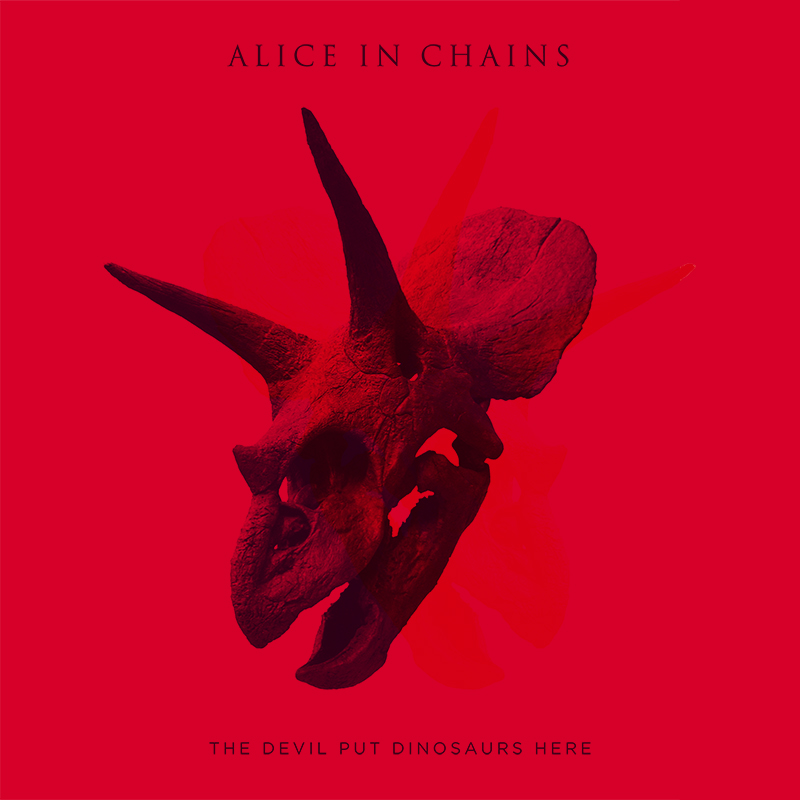 """""""The Devil Put Dinosaurs Here"""" by Alice in Chains"""