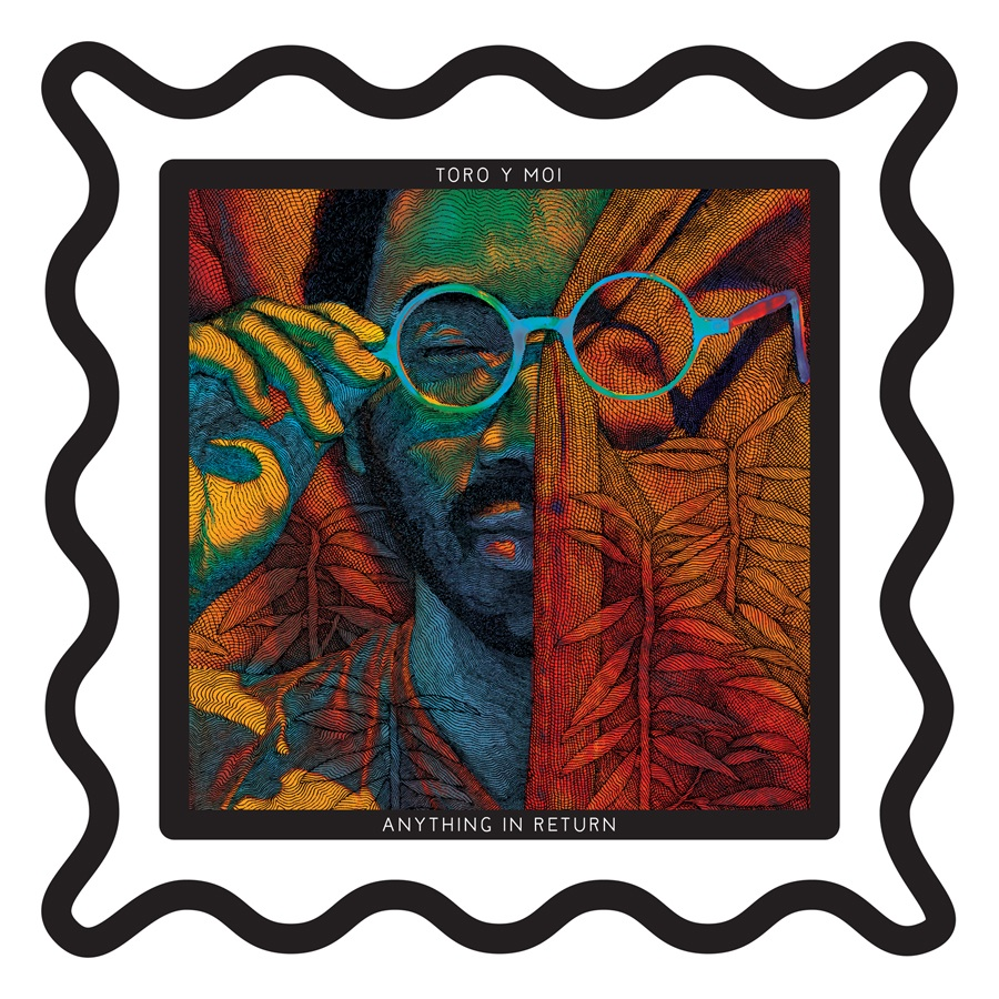 """""""Anything in Return"""" by Toro Y Moi - 2013"""