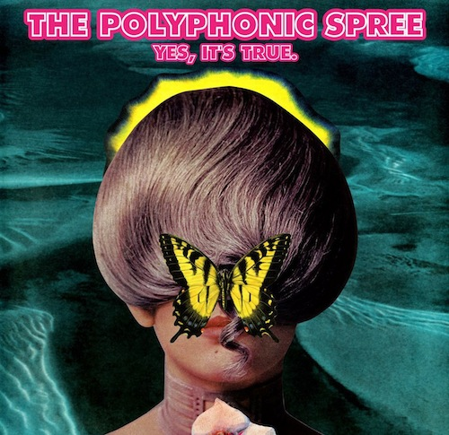 """""""Yes, It's True."""" by The Polyphonic Spree // Artwork by Tim DeLaughter"""