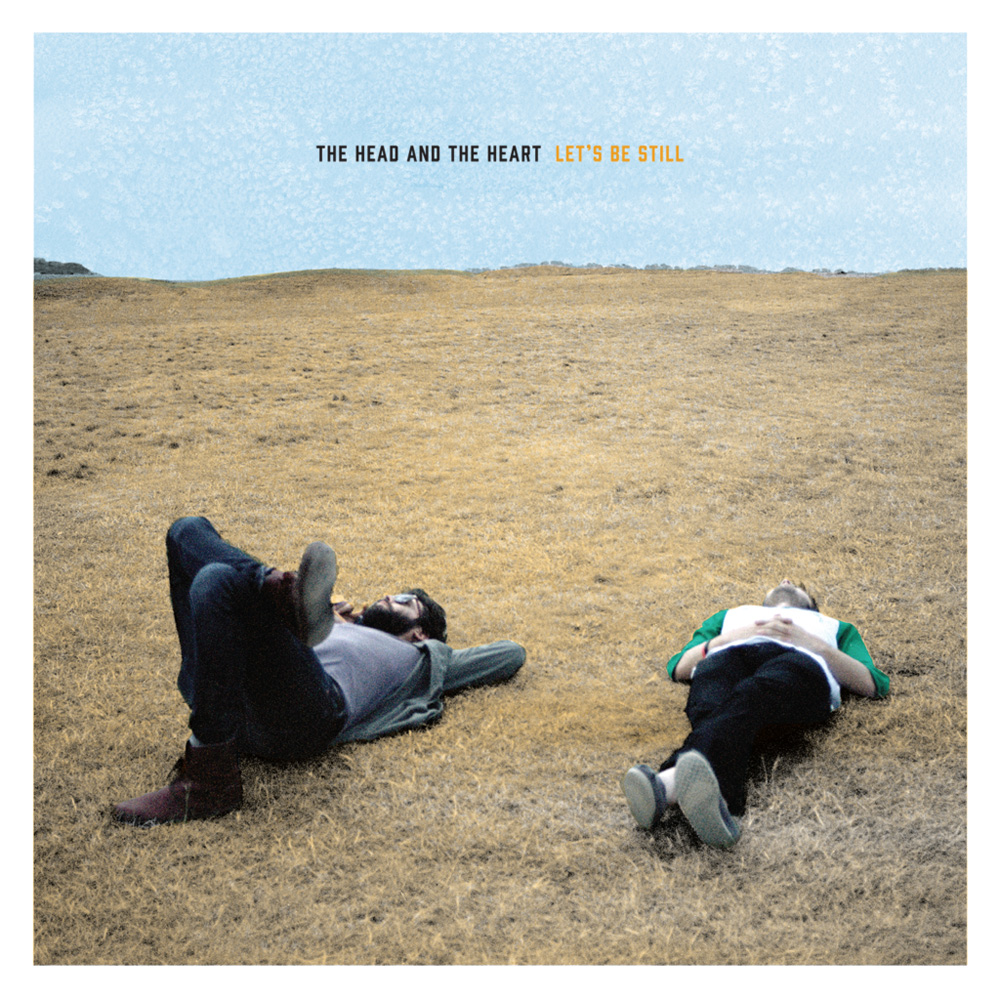 """""""Let's Be Still"""" by The Head and The Heart (Sub Pop)"""