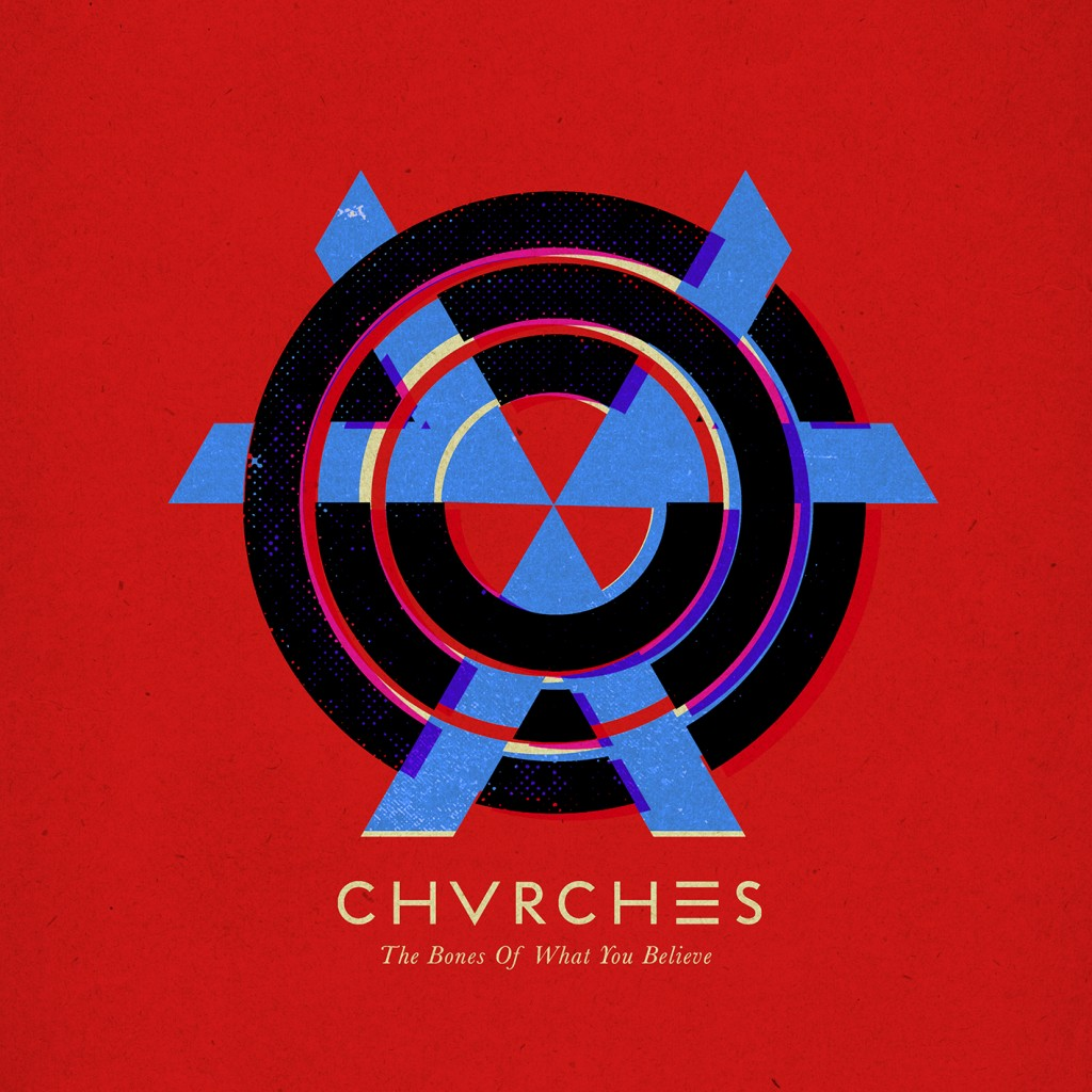 """""""The Bones of What You Believe"""" by CHVRCHES"""