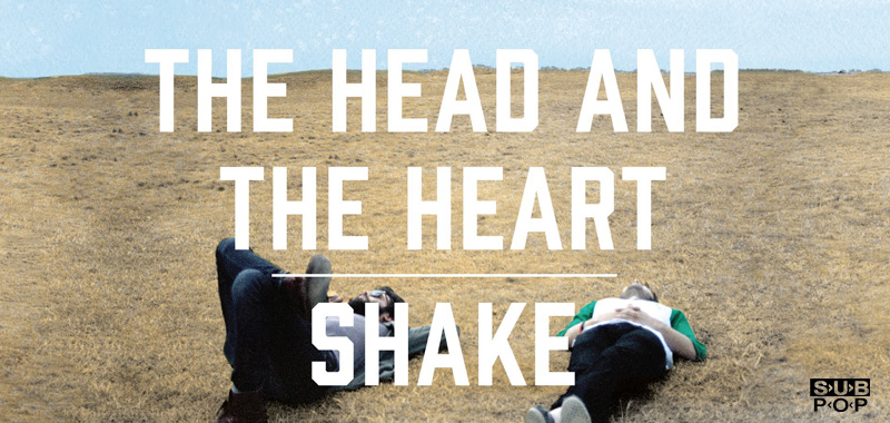 Official Video: SHAKE by The Head and The Heart