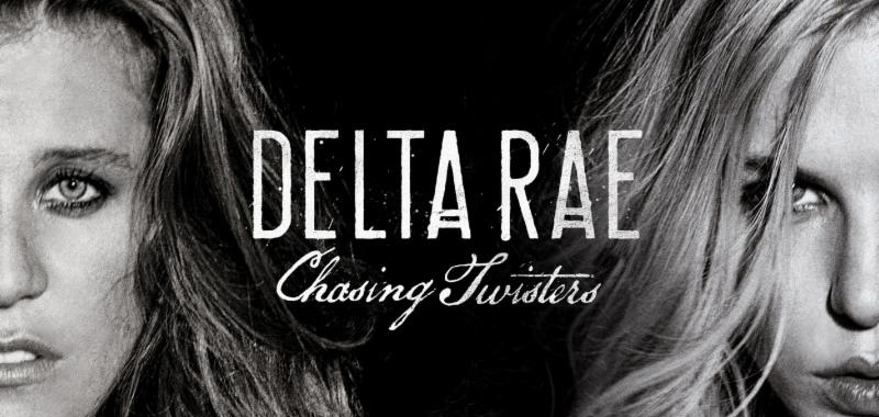 Chasing Twisters EP by Delta Rae
